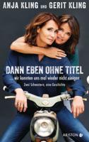 Anja Kling, Gerit Kling, Peter Käfferlein & Olaf Köhne - Dann eben ohne Titel… Wir konnten uns mal wieder nicht einigen artwork