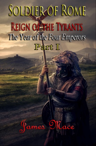 Soldier of Rome: Reign of the Tyrants