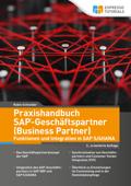 Praxishandbuch SAP-Geschäftspartner (Business Partner) - 2. Auflage