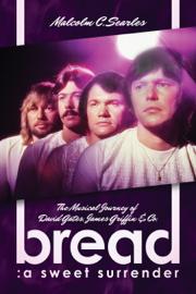 Bread: A Sweet Surrender