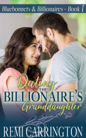 Dating the Billionaire's Granddaughter