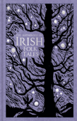 The Anthology of Irish Folk Tales