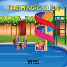 The Magic Slide