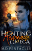 M.D. Pentacles - Hunting the Renegade Omega  artwork