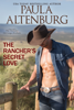 Paula Altenburg - The Rancher's Secret Love  artwork