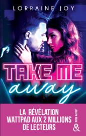 Take Me Away Par Take Me Away