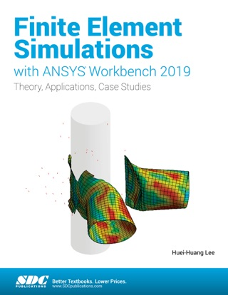 Finite Element Simulations with ANSYS Workbench 19 on Apple Books