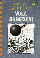 Jeff Kinney - Gregs Tagebuch 14 - Voll daneben! artwork