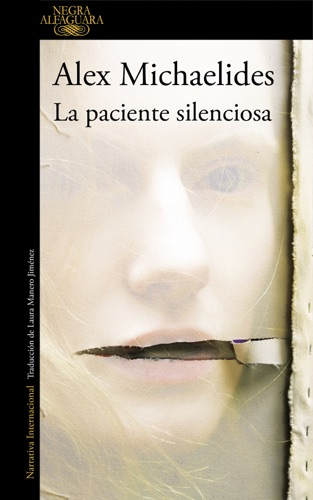 Alex Michaelides - La paciente silenciosa