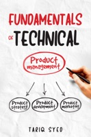 Fundamentals of Technical Product Management