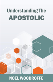 Understanding the Apostolic