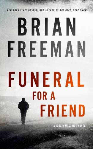 Brian Freeman - Funeral for a Friend