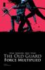 Greg Rucka & Leandro Fernandez - The Old Guard: Force Multiplied #5 (of 5) bild