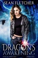 Dragon's Awakening (Heir of Dragons Book 1)