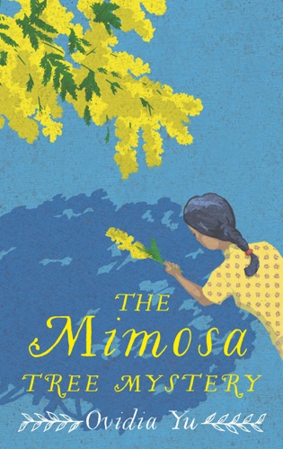 Ovidia Yu - The Mimosa Tree Mystery