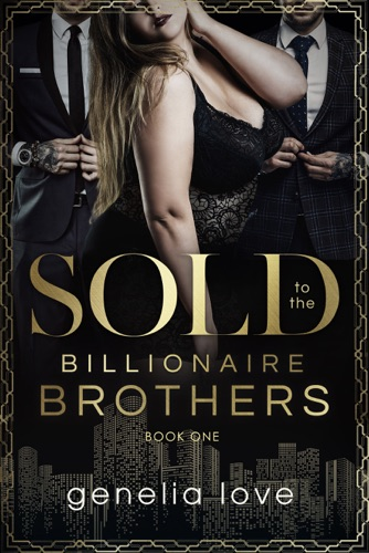 Sold to the Billionaire Brothers E-Book Download