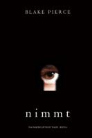 Blake Pierce - Nimmt (Das Making of Riley Paige - Buch 4) artwork