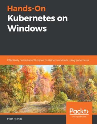 Hands-On Kubernetes on Windows