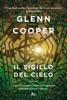 Glenn Cooper - Il sigillo del cielo artwork