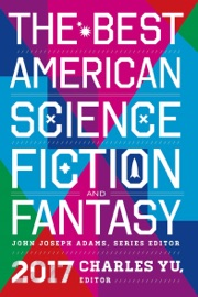 The Best American Science Fiction and Fantasy 2017 PDF Download