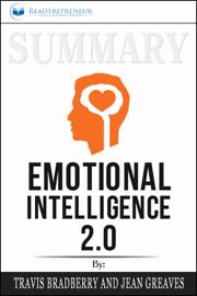 Summary of Emotional Intelligence 2.0 by Travis Bradberry & Jean Greaves