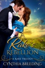 A Rake S Rebellion
