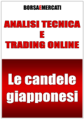 Analisi tecnica e trading online - Le candele giapponesi Book Cover