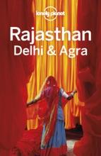 Rajasthan, Delhi & Agra Travel Guide