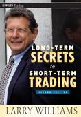 Long-Term Secrets to Short-Term Trading