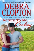 Return To Me, Cowboy Enhanced Edition