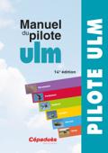 Manuel Cépaduès du Pilote ULM