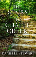 The Stairs to Chapel Creek