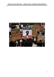 BLACK LIVES MATTER - Dispelling Counter Arguments