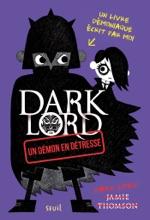 Un Démon En Détresse. Dark Lord