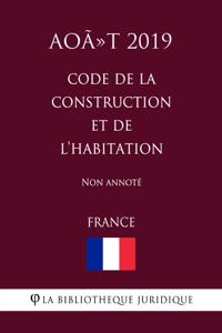 Code de la construction et de l'habitation (France) (Août 2019) Non annoté La couverture du livre martien
