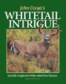 John Ozoga's Whitetail Intrigue