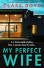 Clare Boyd - My Perfect Wife artwork