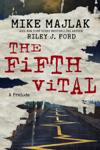 The Fifth Vital: A Prelude