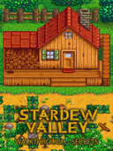 Stardew Valley Game Guide and Best Tips