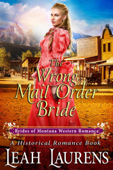 The Wrong Mail Order Bride (#12, Brides of Montana Western Romance) (A Historical Romance Book)