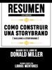 Resumen Extendido: Como Construir Una Storybrand (Building A Storybrand) - Basado En El Libro De Donald Miller