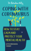 Dr Brendan Kelly - Coping with Coronavirus: How to Stay Calm and Protect your Mental Health artwork