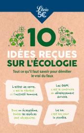 10 idées reçues sur l'écologie