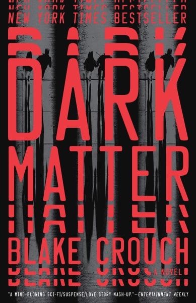 Dark Matter - Blake Crouch book cover