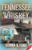 Donna K. Ford - Tennessee Whiskey kunstwerk