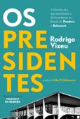 Os presidentes Book Cover