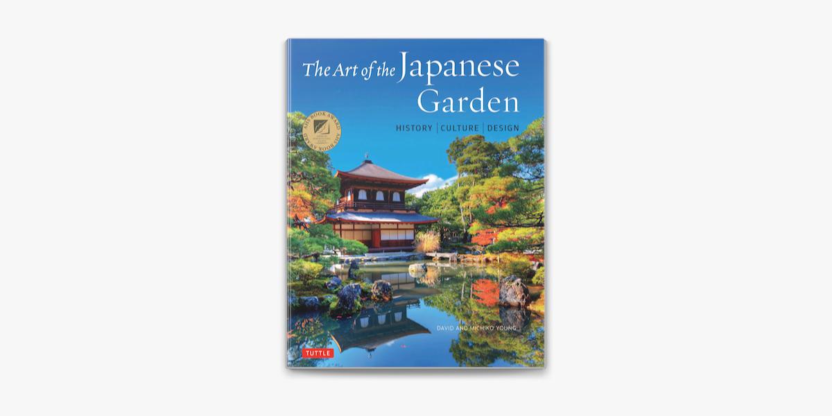 The Art Of The Japanese Garden On Apple Books