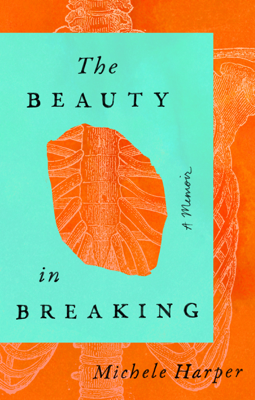 Michele Harper - The Beauty in Breaking book