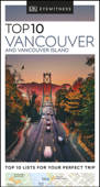 DK Eyewitness Top 10 Vancouver and Vancouver Island