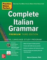 Marcel Danesi - Practice Makes Perfect: Complete Italian Grammar, Premium Third Edition artwork